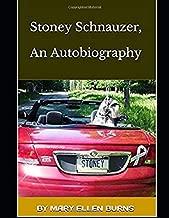 Stoney Schnauzer, An Autobiography