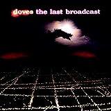 The Last Broadcast - 2LP Numbered, Orange Vinyl Reissue [Vinilo]