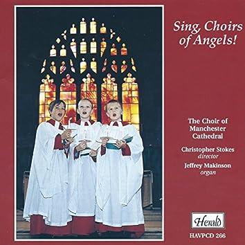 Sing, Choir of Angels!