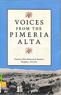 Voices From the Pimeria Alta