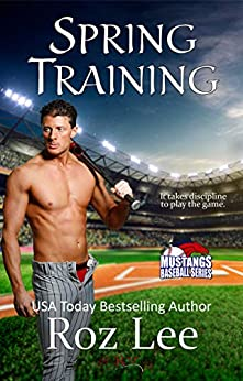 Spring Training: Texas Mustangs Baseball #5 by [Roz Lee]