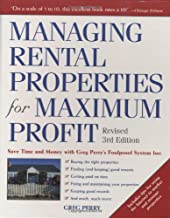 Managing Rental Properties for Maximum Profit, Revised 3rd Edition: Save Time and Money with Greg Perry's Foolproof System for: *Buying the right ... tenants *Getting paid on time *Fixing and