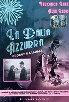 La Dalia Azzurra [Italian Edition]