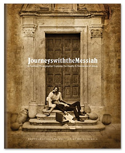 Journeys with the Messiah: Fine Art Coffee Table Book