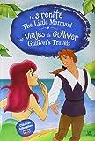 La Sirenita - Los Viajes de Gulliver: The Little Mermaid - Gulliver`s Travels: 13 (Clásicos Bilingües)