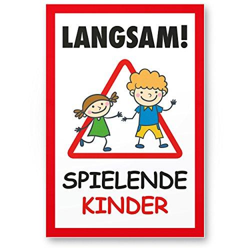 Langsam Spielende Kinder (20 x 30cm), Hinweisschild, Warnzeichen, Warnschild langsam fahren, Warnung, Hinweis Spielstraße/Spielplatz - Vorsicht spielende Kinder