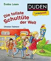 Duden Leseprofi - Die tollste Schultuete der Welt, Erstes Lesen: Kinderbuch fuer Erstleser ab 5 Jahren