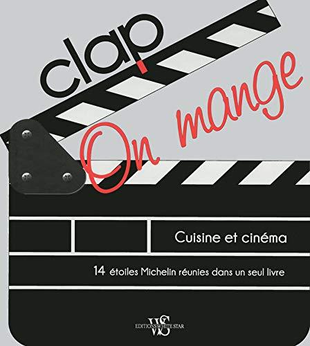 Clap on mange : Des recettes qui s'inspirent des plus beaux films à thème gastronomique