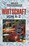ISBN zu Neues Wörterbuch Wirtschaft von A - Z
