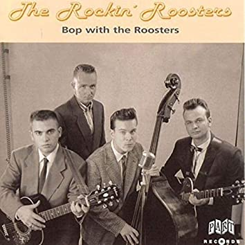 Bop with the Roosters