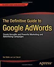Definitive Guide to Google AdWords by Weller, Bart, Calcott, Lori. (Apress,2012) [Paperback]