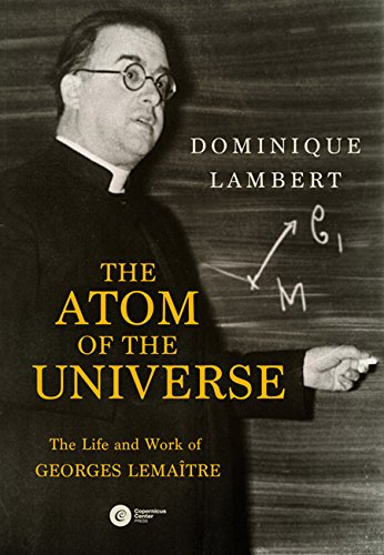 Lambert, D: The Atom of the Universe: The Life and Work of G