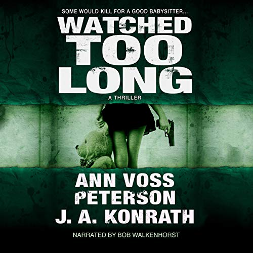 Watched Too Long audiobook cover art