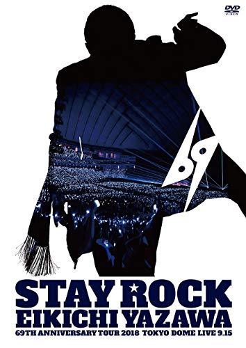 [画像:STAY ROCK   EIKICHI YAZAWA 69TH ANNIVERSARY TOUR 2018 [DVD]]