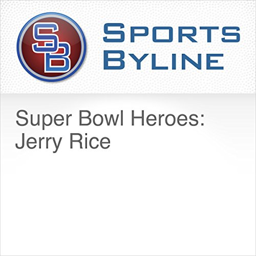 Super Bowl Heroes: Jerry Rice audiobook cover art
