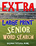 Extra Large Print Senior Word Search: 133 Giant Print Themed Word Search Puzzles
