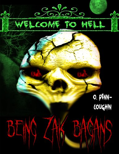 Being Zak Bagans (Welcome to Hell Series) (English Edition)
