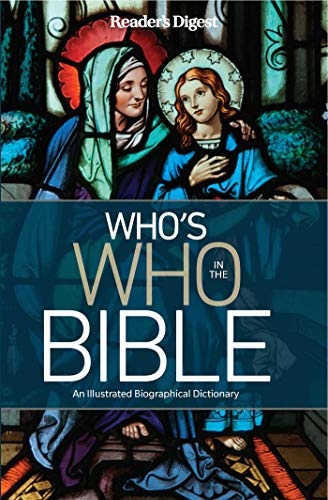 Compare Textbook Prices for Reader's Digest Who's Who in the Bible: An Illustrated Biographical Dictionary, Book Cover May Vary Illustrated Edition ISBN 9781621454564 by Editor's at Reader's Digest