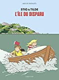 Stig & Tilde, Tome 1 - L'île du disparu