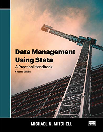 Data Management Using Stata: A Practical Handbook, Second Edition (English Edition)