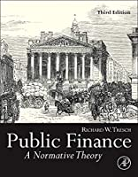 Public Finance: A Normative Theory