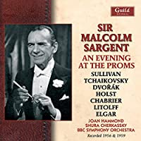 Sir Malcolm Sargent An Evening at the Proms