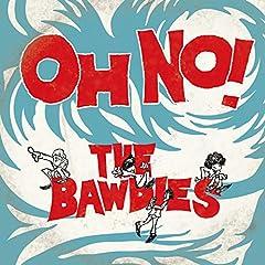 THE BAWDIES「OH NO!」の歌詞を収録したCDジャケット画像