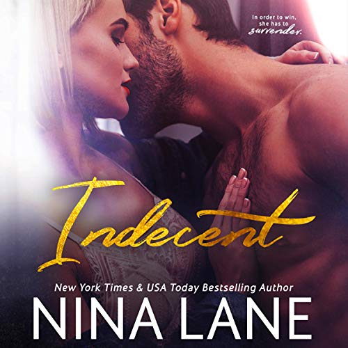 Indecent Audiobook By Nina Lane cover art