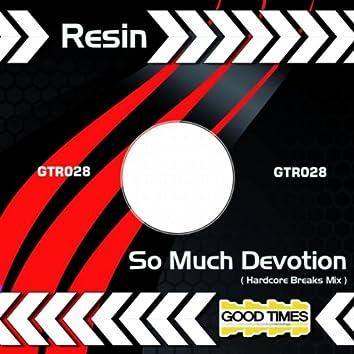 So Much Devotion