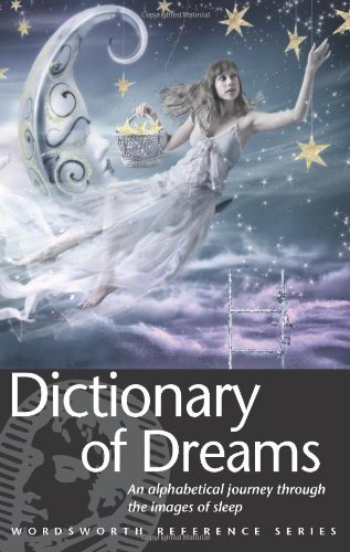 Dictionary of Dreams (Wordsworth Collection)