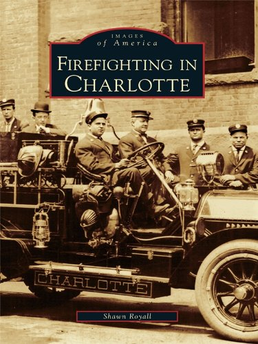 Firefighting in Charlotte (Images of America) (English Edition)