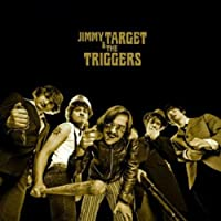 Jimmy Target & the Triggers