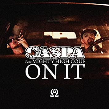 On It (feat. Mighty High Coup)