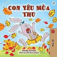 I Love Autumn (Vietnamese Book for Kids) (Vietnamese Bedtime Collection)