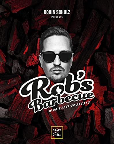 Rob's Barbecue: Meine besten Grillrezepte (Jeden-Tag-Küche)