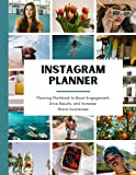 Instagram Planner: Planning Workbook to Boost Engagement, Drive Results, and Increase Brand Awareness with High-Performing Content, Instagram Reels, and Instagram Stories (Paperback)
