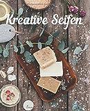 Kreative Seifen: Do it yourself Seifen Rezepte Journal zum selbST schreiben für Seifen, Schampoo,...