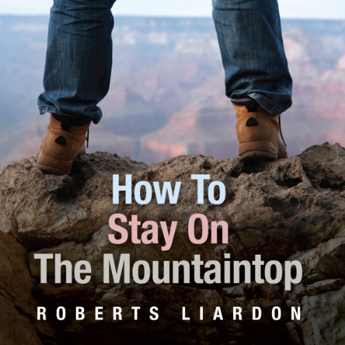 How to Stay On the Mountaintop audiobook cover art