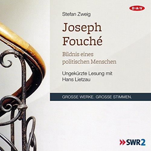 Joseph Fouché. Bildnis eines politischen Menschen audiobook cover art