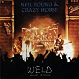 WELD -LIVE-(NEIL YOUNG & CRAZY HORSE)