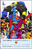 Grandes Autores de Superman: John Byrne - Superman: El hombre acero vol. 3