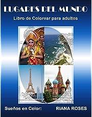 Sueños en Color: Lugares del Mundo: Libro de Colorear para Adultos
