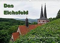 Das Eichsfeld - idyllisch, historisch, wunderschoen (Wandkalender 2022 DIN A3 quer): Gebirge, Kloester, Fluesse, Fachwerkstrasse - im Thueringer Eichsfeld gibt es viel zu entdecken! (Monatskalender, 14 Seiten )