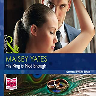 His Ring Is Not Enough                   By:                                                                                                                                 Miasey Yates                               Narrated by:                                                                                                                                 Lisa Smith                      Length: 6 hrs and 59 mins     5 ratings     Overall 4.0