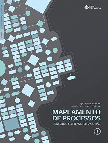 Mapeamento de processos: conceitos, técnicas e ferramentas