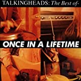 Songtexte von Talking Heads - Once in a Lifetime: The Best Of