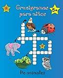 Crucigramas para niños de animales: fáciles para niños pequeños de mas de 5 años en español para aprender ingles