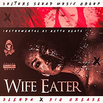 Wife Eater