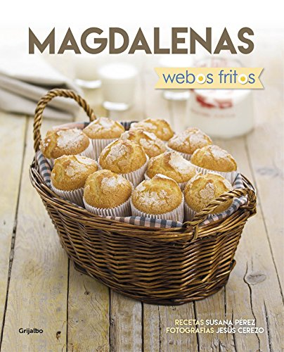 Magdalenas. Webos Fritos (SABORES)