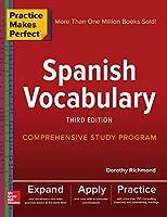 Spanish Vocabulary (Practice Makes Perfect)
